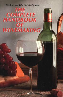 Image for COMPLETE HANDBOOK OF WINEMAKING
