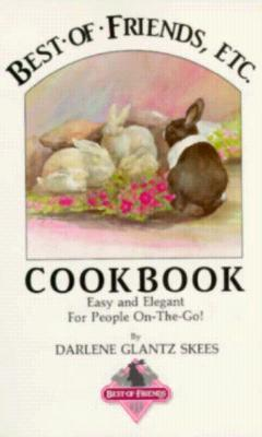 Image for Best of Friends, Etc Cookbook (Best of Friends Cookbooks)