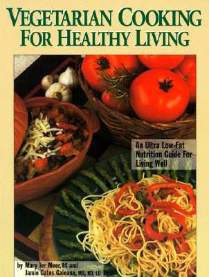 Image for Vegetarian Cooking for Healthy Living : An Ultra Low-Fat Nutrition Guide for Living Well (Signed)