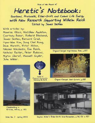 Image for Pulse of the Planet, Issue No. 5, Spring 2002 - Heretic's Notebook:  Emotions, Protocells, Ether-Drift and Cosmic Life Energy with New Research Supporting Wilhelm Reich