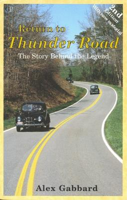 Image for Return to Thunder Road: The Story Behind the Legend (Signed First Edition)