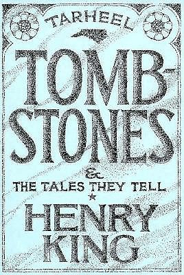 Image for Tar Heel Tombstones and the Tales They Tell (First Edition)