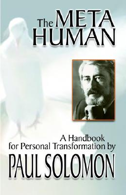 Image for The Meta-Human: A Handbook for Personal Transformation