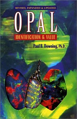 Opal Identification & Value, Downing, Paul B.