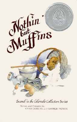 Image for Nothin' but Muffins (Colorado Collection Series)