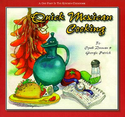 Image for Quick Mexican Cooking (One Foot in the Kitchen Cookbooks)