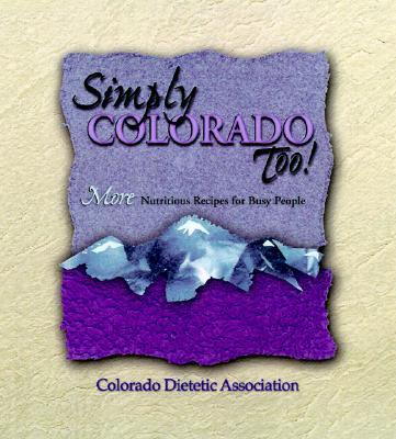Image for SIMPLY COLORADO TOO!