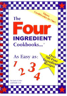 Image for The Four Ingredient Cookbooks-Three Cookbooks in One!