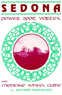 Image for Sedona Power Spot, Vortex & Medicine Wheel Guide