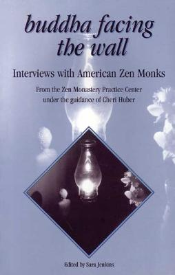 Image for Buddha Facing the Wall: Interviews with American Zen Monks