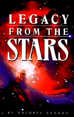 Legacy from the Stars, Dolores Cannon