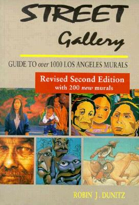 Image for Street Gallery : Guide to 1000 Los Angeles Murals