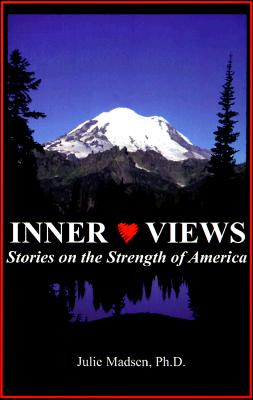 Inner Views : Stories on the Strength of America, Madsen, Julie