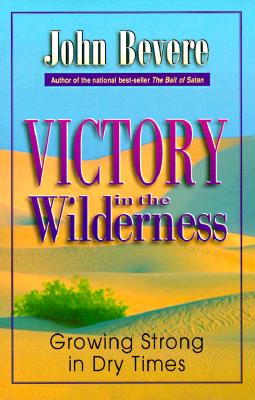 Image for Victory in the Wilderness: Growing Strong in Dry Times