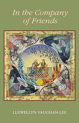 In the Company of Friends: Dreamwork Within a Sufi Group, Vaughan-Lee PhD, Llewellyn