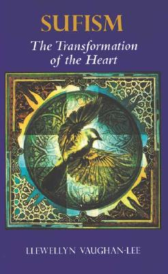 Image for Sufism: The Transformation of the Heart