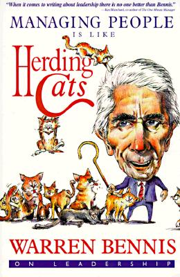 Image for Managing People Is Like Herding Cats: Warren Bennis on Leadership
