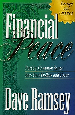 Image for Financial Peace : Putting Financial Sense into Your Dollars and Cents