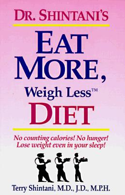 Image for Dr. Shintani's Eat More, Weigh Less Diet
