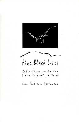 Image for Fine Black Lines: Reflections on Facing Cancer, Fear and Loneliness