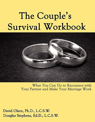 Image for The Couple's Survival Workbook: What You Can Do To Reconnect With Your Partner and Make Your Marriage Work