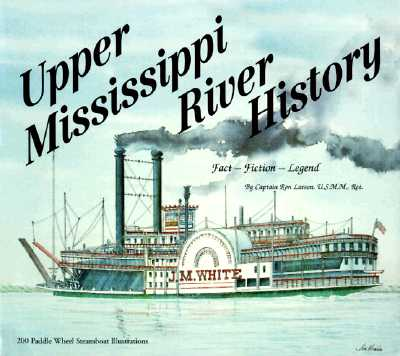 Image for Upper Mississippi River History Fact-Fiction-Legend