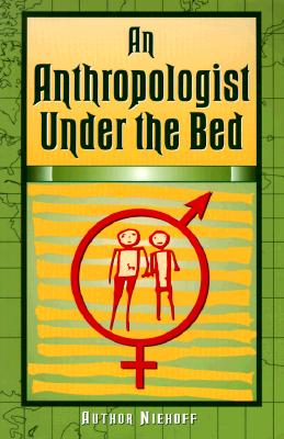 Image for An Anthropologist Under the Bed