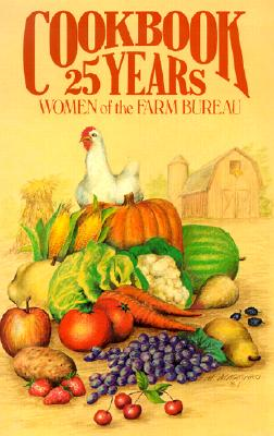 Image for COOKBOOK 25 YEARS WOMEN OF THE FARM BUREAU
