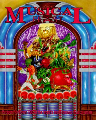 Image for A Musical Feast: Recipes from over 100 of the World's Most Famous Musical Artists