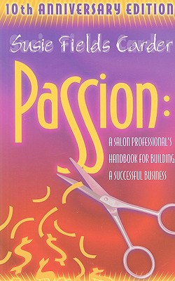 Image for PASSION  A Salon Professionals Handbook for Building a Successful Business
