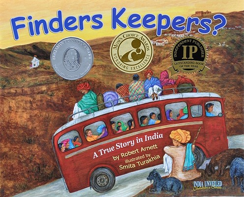 Finders Keepers? (India Unveiled Childrens Series, 1), Robert A. Arnett