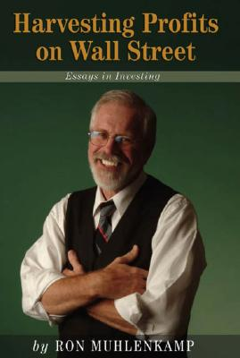 Image for Harvesting Profits on Wall Street: Essays in Investing