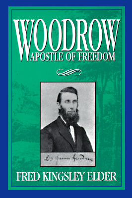 Image for Woodrow: Apostle of Freedom (From the Library of Morton H. Smith)