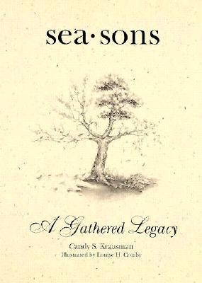 Seasons: A Gathered Legacy, Candy S. Krausman