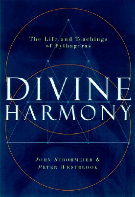Image for Divine Harmony: The Life and Teachings of Pythagoras