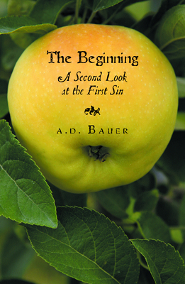 Image for The Beginning: A Second Look at the First Sin