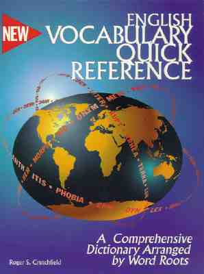 Image for English Vocabulary Quick Reference: A Dictionary Arranged by Word Roots