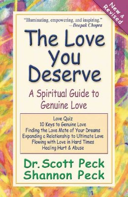 Image for The Love You Deserve: A Spiritual Guide to Genuine Love