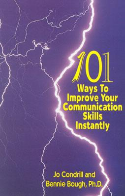 Image for 101 Ways to Improve Your Communication Skills Instantly