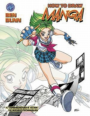 How to Draw Manga: Supersize Edition Volume 1, Dunn, Ben