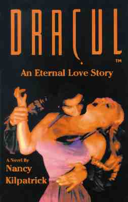 Dracul : An Eternal Love Story (Book and CD), Kilpatrick, Nancy; Muehlbauer, Thomas G. (editor)