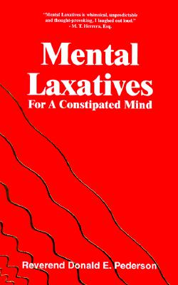 Image for Mental Laxatives for a Constipated Mind