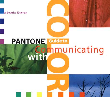 Pantone Guide to Communicating With Color, Eiseman, Leatrice