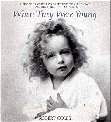 Image for When They Were Young: A Photographic Retrospective of Childhood from the Library of Congress