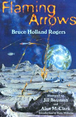 Flaming Arrows, Rogers, Bruce Holland