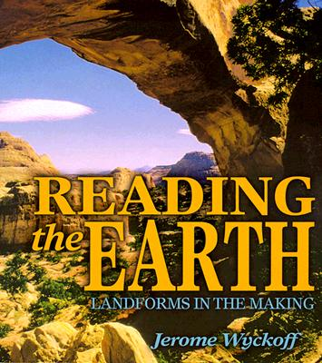 Image for Reading the Earth: Landforms in the Making