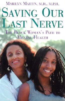 Image for Saving Our Last Nerve: The Black Woman's Path to Mental Health