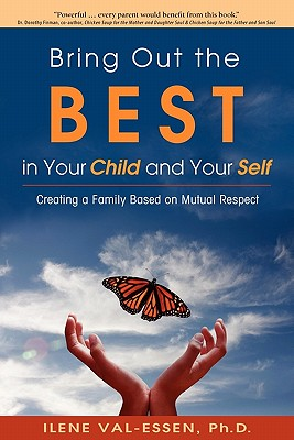 Image for Bring Out the Best in Your Child and Your Self