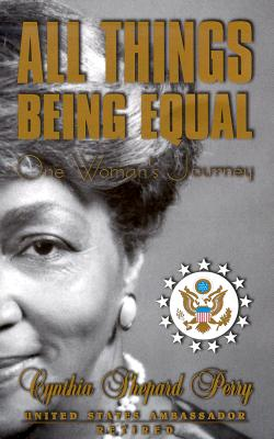 Image for All Things Being Equal: A Woman's Journey
