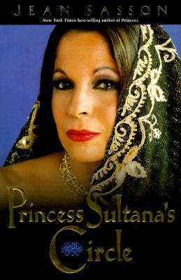 Princess Sultana's Circle, JEAN P. SASSON